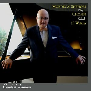 Mordecai-Shehori-Plays-Chopin-Vol-1