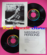 LP 45 7'' MISSING PERSONS Give Clandestine people 1984 italy no cd mc dvd vhs