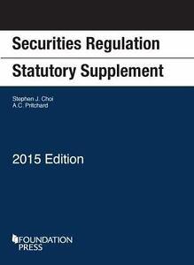 Securities-Regulation-Statutory-Supplement-2015-Edition
