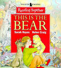 This is the Bear by Sarah Hayes (Paperback, 1998)