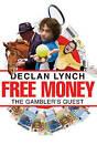 Free Money by Declan Lynch (Paperback, 2009)