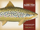 Freshwater Game Fish of North America: An Illustrated Guide by Peter Thompson (Hardback, 2009)