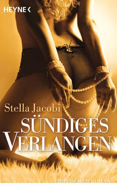 Sündiges Verlangen: Erotischer Roman von Jacobi, Stella