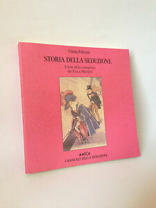 STORIA-DELLA-SEDUZIONE-C-Felicetti-Amica-1989
