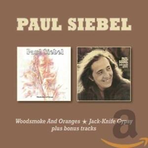Siebel-Paul-Woodsmoke-and-Oranges-Jack-Knife-Gypsy-CD-NEU-OVP