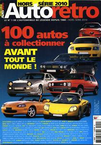 AUTO RETRO Hors Série 100 autos à collectionner avant tout le monde