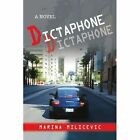 Dictaphone 9781434367211 by Marina Milicevic Book