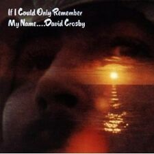 DAVID CROSBY - IF I COULD ONLY REMEMBER MY NAME CD NEU