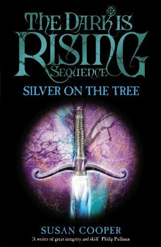 Silver On The Tree (Dark Is Rising) By Susan Cooper