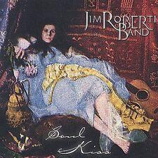 VG Soul Kiss * by Jim Roberti (CD, Jan-2003, Jim Roberti Band)