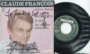 Autographe Dédicace ORIGINAL du Chanteur CLAUDE FRANCOIS sur Pochette EP 45T
