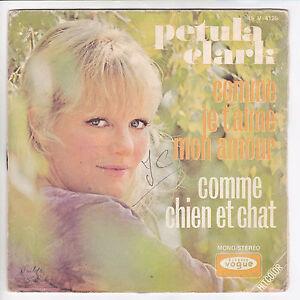 Petula-CLARK-Vinyl-45T-SP-7-034-COMME-JE-T-039-AIME-MON-AMOUR-CHIEN-ET-CHAT-4125-RARE