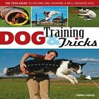 Dog Training & Tricks: The Guide to Raising and Showing a Well-Behaved Dog by Tammie Rogers (Paperback, 2014)
