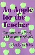 An Apple for the Teacher: Computers and Work in Elementary Schools