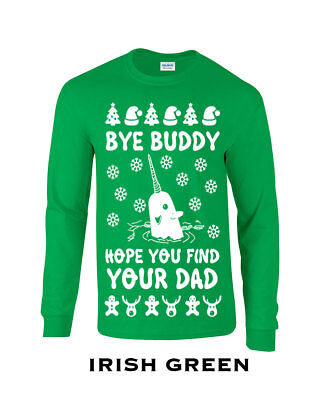 645 Bye Buddy Hope you find your dad Womens T-Shirt ugly christmas sweater gift