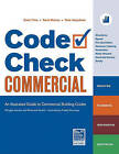 Code Check Commercial: An Illustrated Guide to Commercial Building Codes by Redwood Kardon (Spiral bound, 2011)