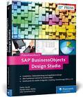 SAP BusinessObjects Design Studio von Stefan Merkt, Julia Tscherkaschina und Harald Anton Müller (2015, Gebundene Ausgabe)