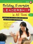 Building Everyday Leadership in All Teens: Promoting Attitudes and Actions for Respect and Success by Mariam G. MacGregor (Paperback, 2015)