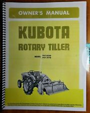 Kubota Fs1020 Fs1270 Rotary Tiller Owner Operators Amp Parts Manual 704945 633 2