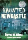 Haunted Newcastle by Darren W. Ritson (Paperback, 2009)