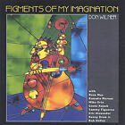 Figments of My Imagination * by Don Wilner (CD, Dec-2004, Don Wilner)
