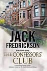Confessors' Club: A Pi Mystery Set in Chicago by Jack Fredrickson (Hardback, 2015)