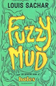 Fuzzy-Mud-by-Louis-Sachar-9781408864753-Brand-New-Free-UK-Shipping