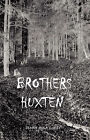 Brothers Huxten by Jenny Hula Curry (Paperback / softback, 2006)