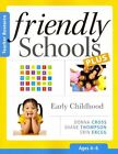 Friendly Schools Plus Teacher Resource [46 Yrs]: Early Childhood (46 Years) by Shane Thompson, Donna Cross (Paperback / softback, 2014)