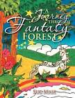 A Journey Through Fantasy Forest by Sue Masi (Paperback / softback, 2012)