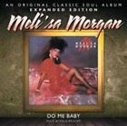 Morgan Melisa Do Me Baby Expanded Edition CD Album Shout