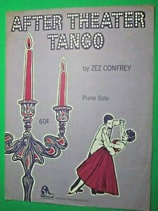 1969-SCHAUM-AFTER-THEATER-TANGO-EDWARD-E-034-ZEZ-034-CONFREY-PIANO-SOLO-SHEET-MUSIC
