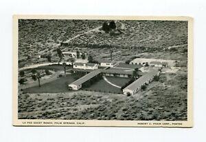 La Paz Guest Ranch Aerial View Palm Springs CA 1940s Postcard Robert Phair Photo