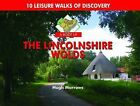 A Boot Up the Lincolnshire Wolds: 10 Leisure Walks of Discovery by Hugh Marrows (Hardback, 2011)