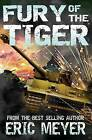 Fury of the Tiger by Eric Meyer (Paperback / softback, 2014)