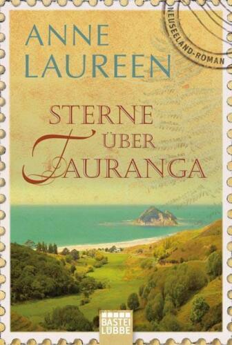 1 von 1 - Sterne über Tauranga von Anne Laureen (2010, Taschenbuch)