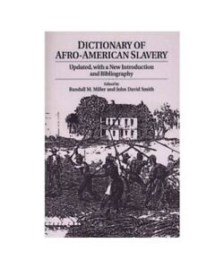 034-Dictionary-of-Afro-American-Slavery-Updated-with-a-New-Introduction-and-Bibl
