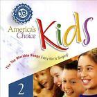 America's Choice Kids: 15 Top Worship Songs, Vol. 2 by Various Artists (CD, 2005, Cool Springs Music)