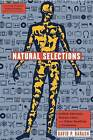 Natural Selections: Selfish Altruists, Honest Liars, and Other Realities of Evolution by Professor of Psychology David P Barash (Hardback, 2007)