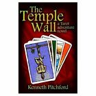 The Temple Wall 9781401042769 by Kenneth Pitchford Paperback