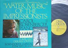 WATER MUSIC OF THE IMPRESSIONISTS CAROL ROSENBERGER LP DMS 3006 Digital NM