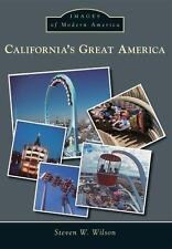 California's Great America Images of Modern America
