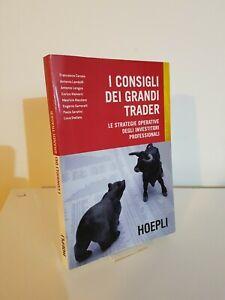 Caruso, Landolfi e altri, I consigli dei grandi Trader - Hoepli