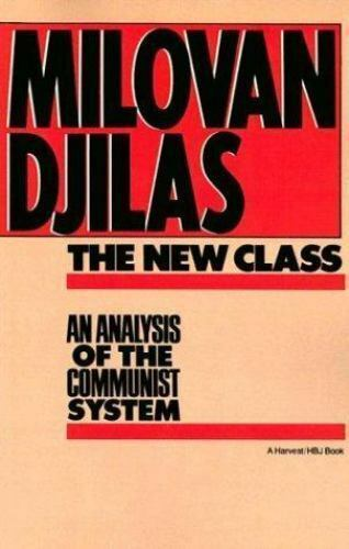 New Class:Analysis Of Communist System: An Analysis Of The Communist System (Ha