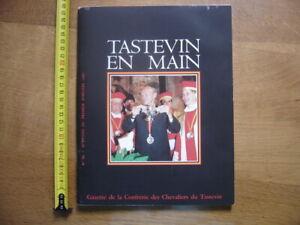 1989 TASTEVIN EN MAIN Chevaliers Vin Clos Vougeot VIGNE Degustation Gastronomie