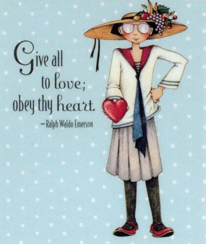 Ralph Waldo Emerson-GIVE ALL-Handcrafted Valentine Magnet-W//Mary Engelbreit art