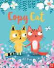 Copy Cat by Ali Pye (Paperback, 2016)