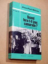 J.-P. Ollivier QUAND FERA-T-IL JOUR CAMARADE ? Révolution d'Octobre 1917 LAFFONT