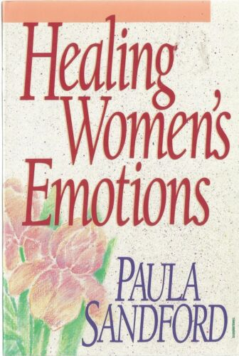 1 of 1 - Healing Women's Emotions by Paula Sandford (Paperback, 1992)