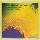 Franz Anton Hoffmeister - : Wind Serenades, Vol. 2 (2005)